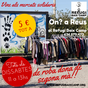 Tots Els Dissabtes De 11 A 13hs, Al REFUGI BAIX CAMP Mercats Solidaris !
