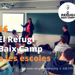 El Refugi Baix Camp En Las Escuelas